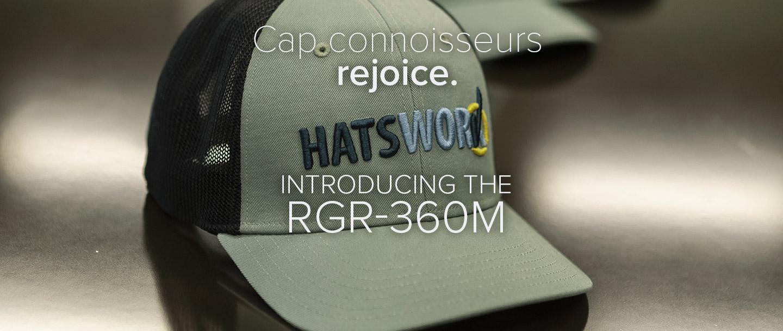 Cap connoisseurs rejoice. Introducing the RGR-360M.