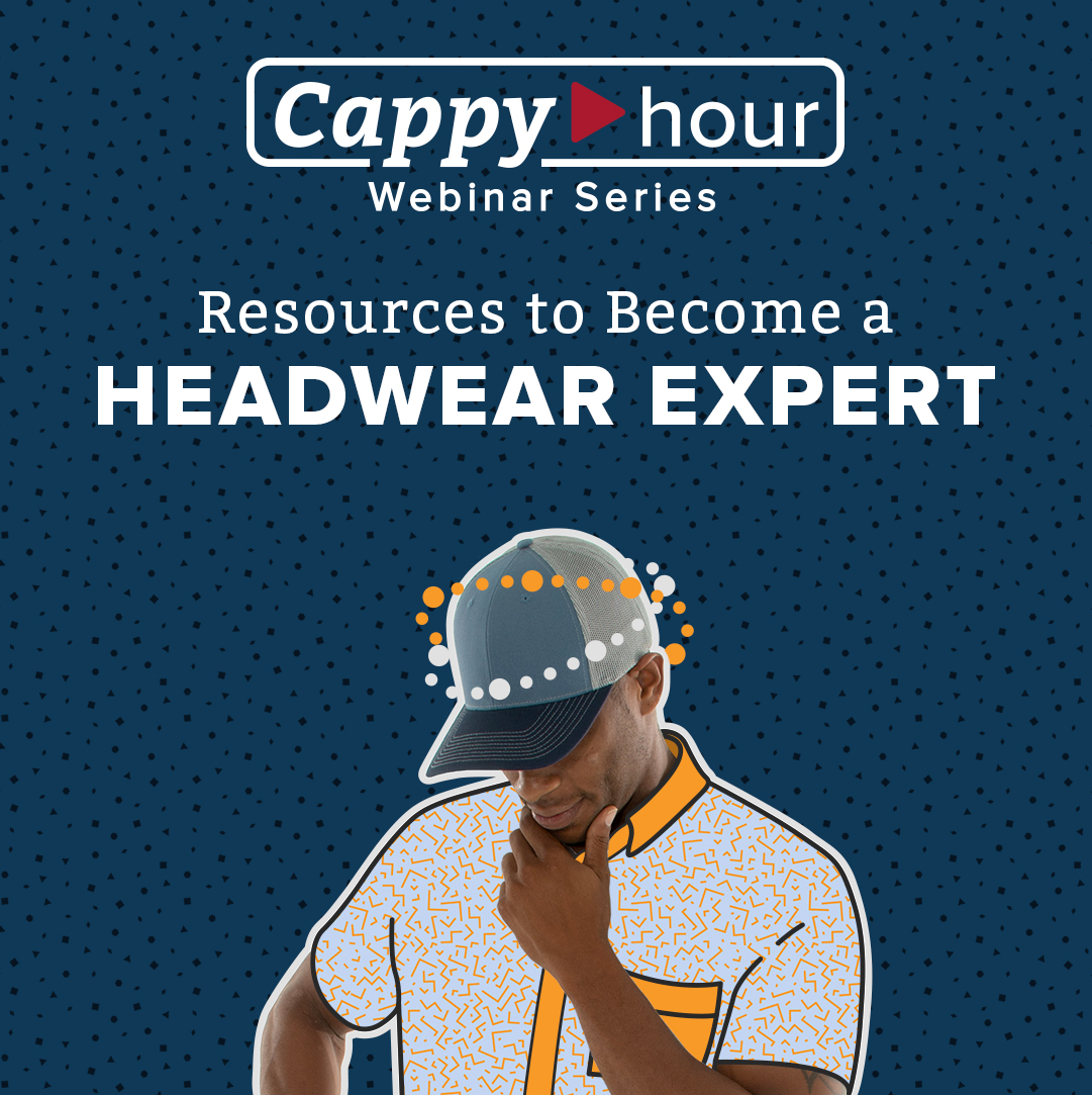 Become a Headwear Expert Webinar