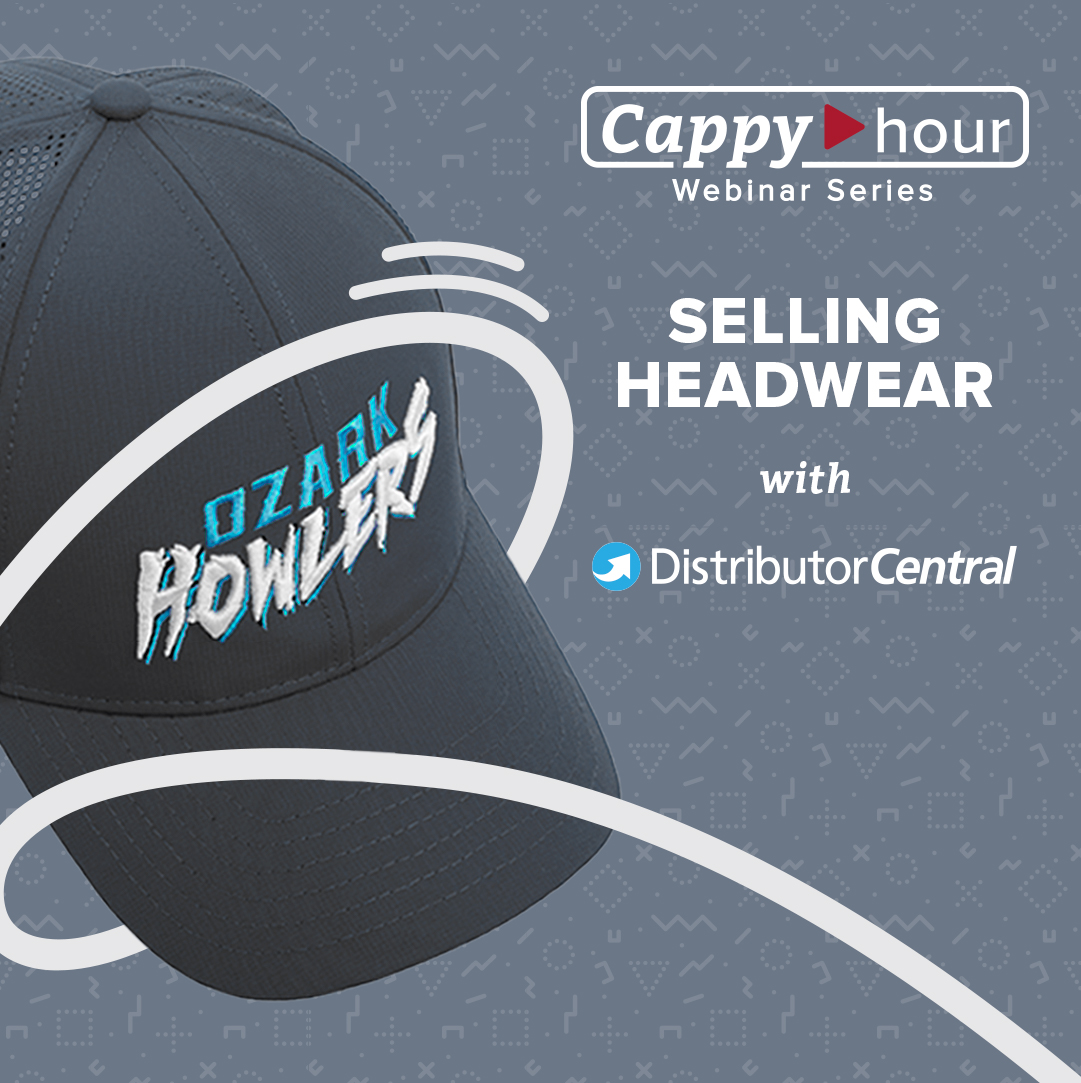 Selling Headwear with Distributor Central Webinar